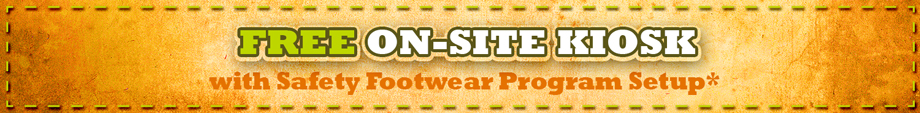 Free On-Site Safety Footwear Program Kiosk