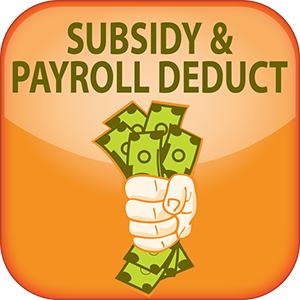 Subsidy and Payroll Deduct