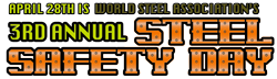 3rd Annual Steel Safety Day